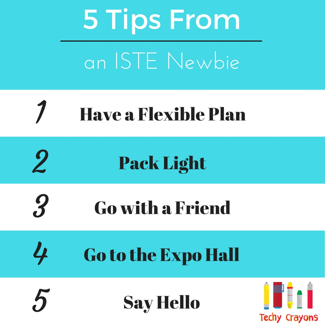 5 Tips from an ISTE Newbie