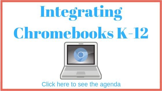 Integrating Chromebooks K-12