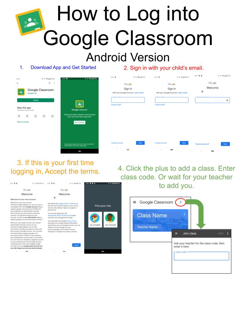 General Steps to log into Google Classroom from Android device